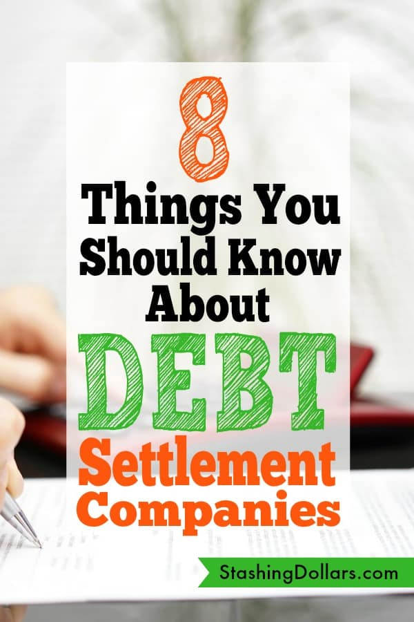 Debt Settlement Companies - What you should know before settling your debts.