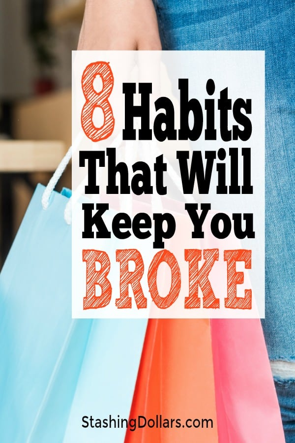 Bad money habits that can keep you broke