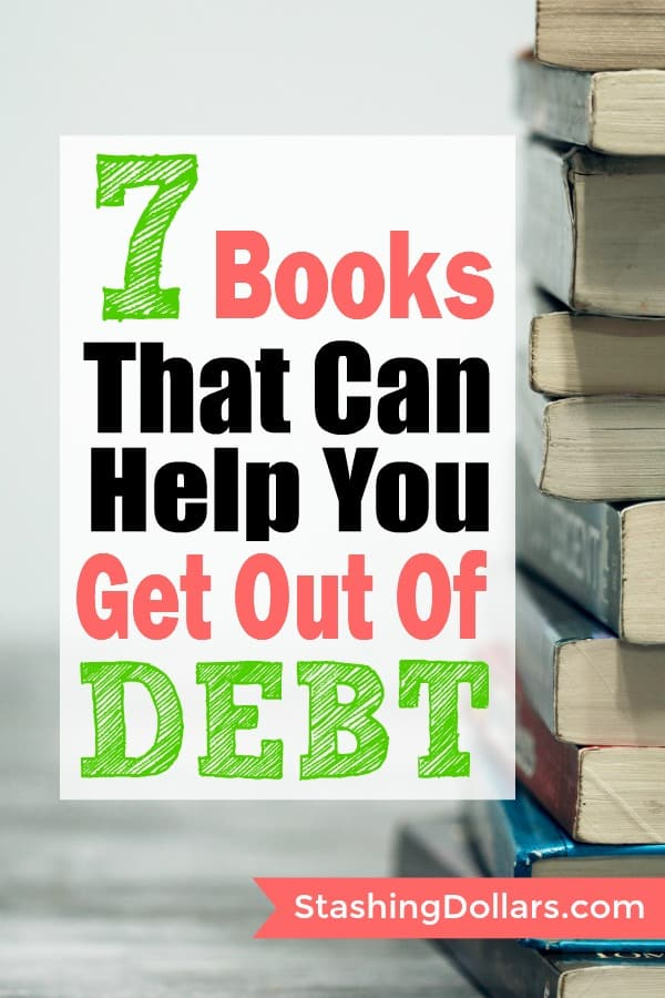 7 must-read books that will help you get out of debt and live debt free