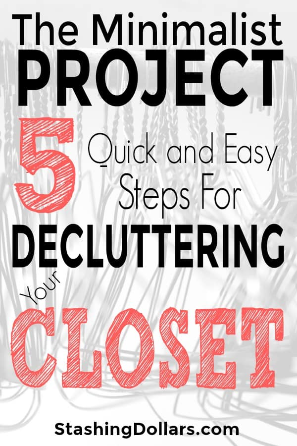Embrace Minimalism - Declutter Your Closet