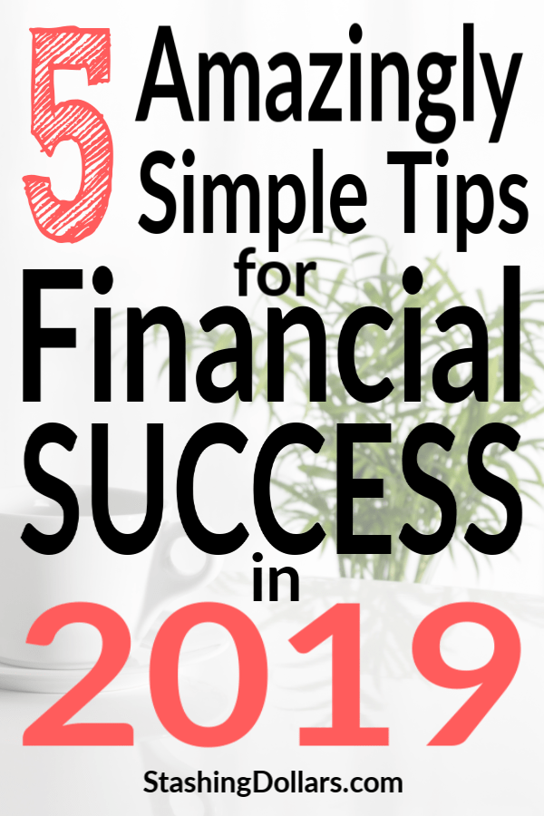 Financial Success 2019